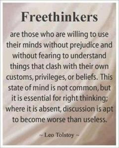 Freethinkers are not formed in a standard classroom setting.