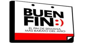 El Buen Fin is the third week in November in México.
