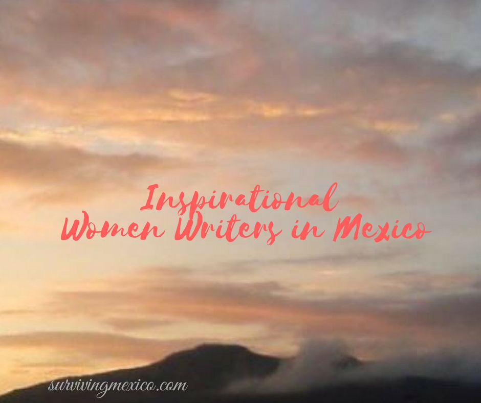 Inspirational Women Writers in Mexico (1)