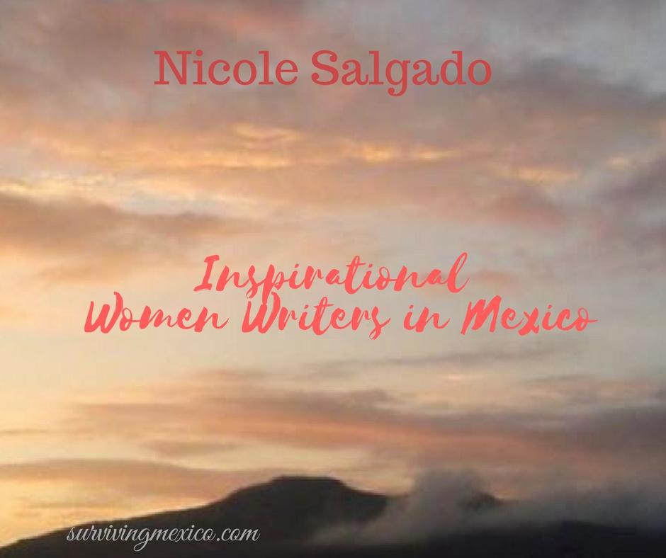 Inspiring Women Writers In Mexico  Nicole Salgado