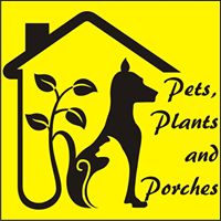 pets plants and porches