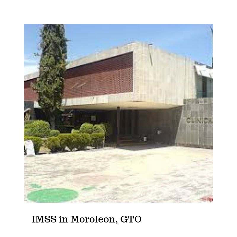 IMSS in Moroleon, GTO